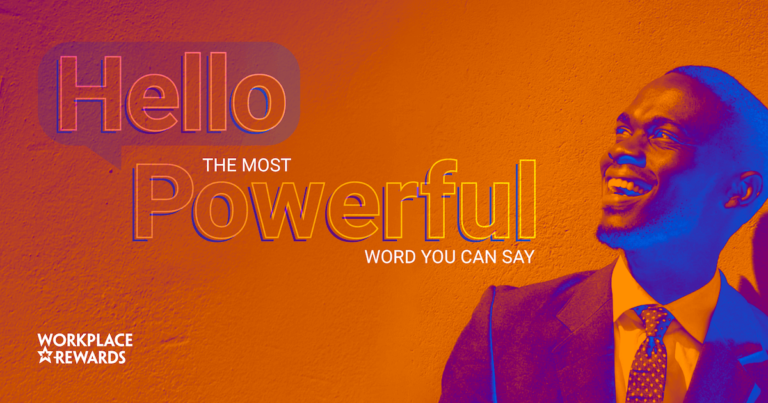 hello the most powerful word you can say