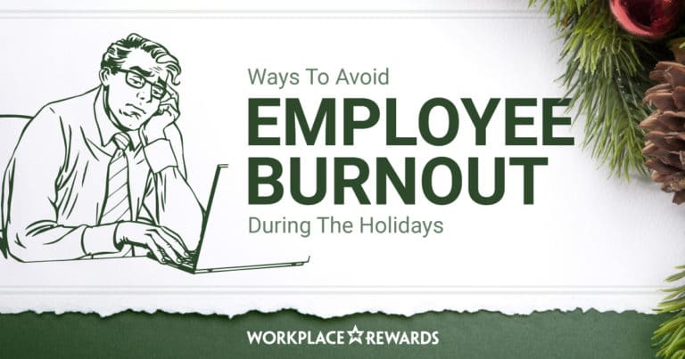 ways to avoid employee burnout during the holidays