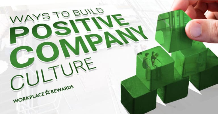 ways to build positive company culture