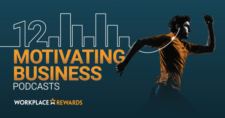workplace rewards motivating business podcasts